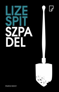 Szpadel - Lize Spit - ebook
