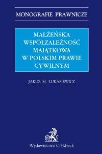 Małżeńska współzależność majątkowa w polskim prawie cywilnym