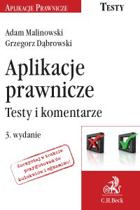 Aplikacje prawnicze. Testy i komentarze. Wydanie 3