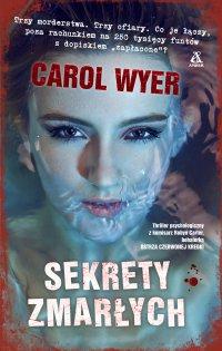 Sekrety zmarłych - Carol Wyer - ebook