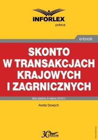 Skonto w transakcjach krajowych i zagranicznych - Aneta Szwęch - ebook