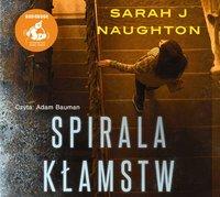 Spirala kłamstw - Sarah J Naughton - audiobook