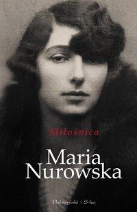 Miłośnica - Maria Nurowska - ebook