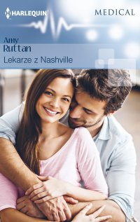 Lekarze z Nashville - Amy Ruttan - ebook