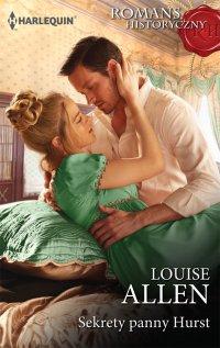 Sekrety panny Hurst - Louise Allen - ebook