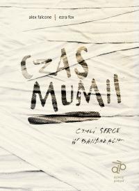 Czas mumii - Alex Falcone - ebook