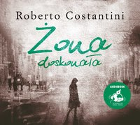Żona doskonała - Roberto Costantini - audiobook