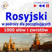 Rosyjski przedwyjazdem dla początkujących - 1000 słów izwrotów wpodróży - Dorota Guzik - audiobook