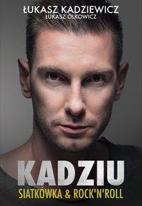 Kadziu - Łukasz Olkowicz - ebook