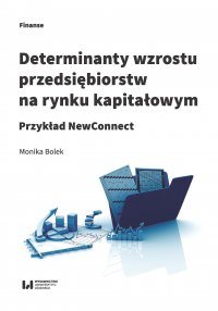 Determinanty wzrostu przedsiębiorstw na rynku kapitałowym. Przykład NewConnect