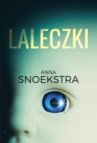 Laleczki - Anna Snoekstra - ebook