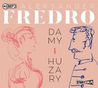 Damy i huzary - Aleksander Fredro - audiobook