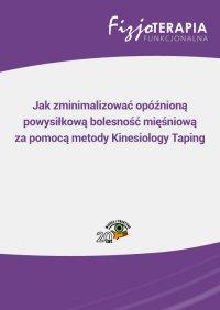 Jak zminimalizować opóźnioną powysiłkową bolesność mięśniową za pomocą metody Kinesiology Taping - Beata Golberg - ebook