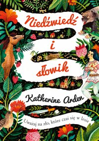Niedźwiedź i słowik - Katherine Arden - ebook