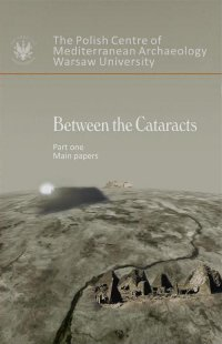 Between the Cataracts. Part 1: Main Papers