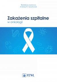 Zakażenia szpitalne w onkologii