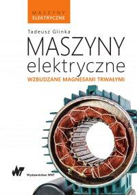 Maszyny elektryczne wzbudzane magnesami trwałymi