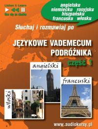 Językowe Vademecum Podróżnika cz. 1 - Angielski, Francuski, Włoski