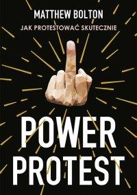 Power Protest - Matthew Bolton - ebook