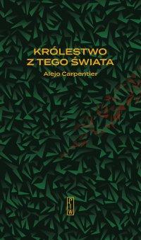 Królestwo z tego świata - Alejo Carpentier - ebook