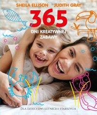 365 dni kreatywnej zabawy - Sheila Ellison - ebook