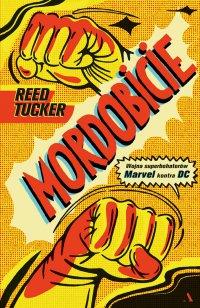 Mordobicie. Wojna superbohaterów Marvel kontra DC