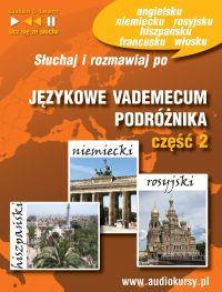 Językowe Vademecum Podróżnika cz. 2 - Hiszpański, Niemiecki, Rosyjski