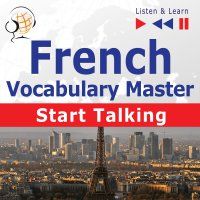 French Vocabulary Master: Start Talking - Dorota Guzik - audiobook
