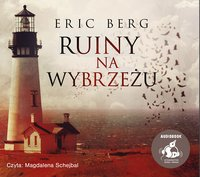 Ruiny na wybrzeżu - Eric Berg - audiobook