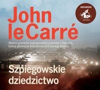 Szpiegowskie dziedzictwo - John le Carre - audiobook