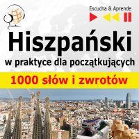 Hiszpański w praktyce - 1000 słów i zwrotów