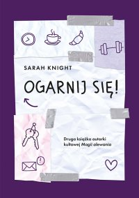Ogarnij się! - Sarah Knight - ebook