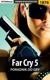 Far Cry 5 - poradnik do gry
