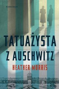 Tatuażysta z Auschwitz - Heather Morris - ebook