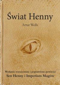 Świat Henny - Artur Wells - ebook