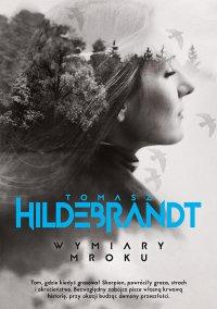 Wymiary mroku - Tomasz Hildebrandt - ebook