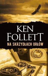 Na skrzydłach orłów - Ken Follett - ebook