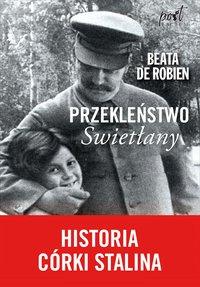 Przekleństwo Swietłany. Historia córki Stalina - Beata de Robien - ebook