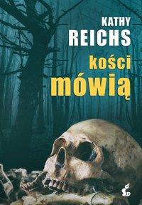 Kości mówią - Kathy Reichs - ebook