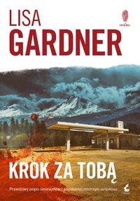Krok za tobą - Lisa Gardner - ebook