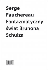 Fantazmatyczny świat Brunona Schulza - Serge Fauchereau - ebook