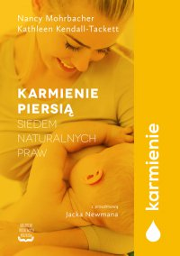 Karmienie piersią. Siedem naturalnych praw - Kathleen Kendall-Tackett - ebook
