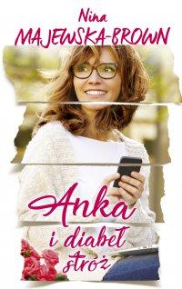 Anka i diabeł stróż - Nina Majewska-Brown - ebook