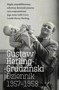 Dziennik 1957-1958 - Gustaw Herling-Grudziński - ebook