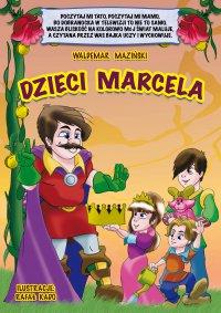 Dzieci Marcela - Waldemar Maziński - ebook