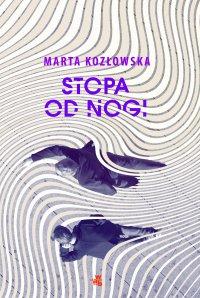 Stopa od nogi - Marta Kozłowska - ebook