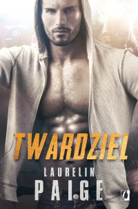 Twardziel - Laurelin Paige - ebook
