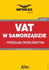 VAT w samorządzie – przegląd orzecznictwa