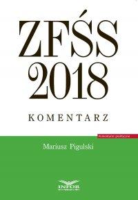 ZFŚS 2018. Komentarz