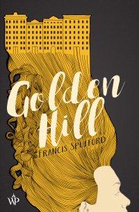 Golden Hill - Francis Spufford - ebook
